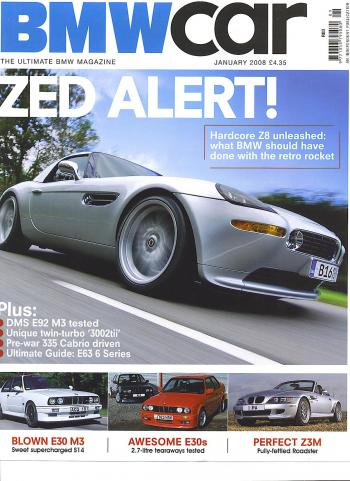 Editorial - Z8 - BMWCar 'Zed Alert' - January 2008