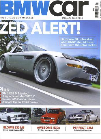Editorial - Z8 - BMWCar 'Zed Alert' - January 2008